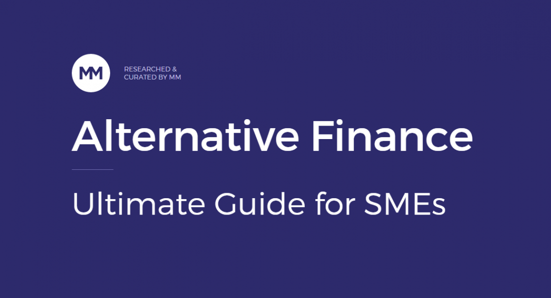 Alternative Finance: The Ultimate Guide for SMEs