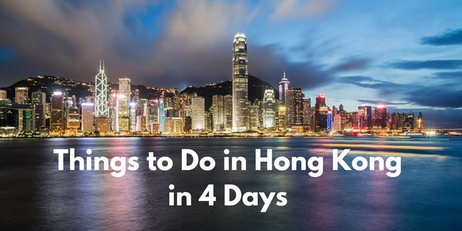 Do Not Miss These Things in Hong Kong